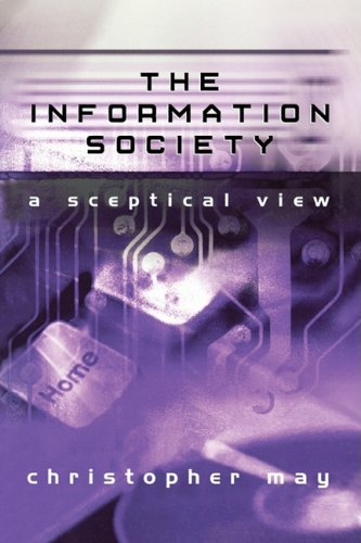9780745626840: The Information Society: A Sceptical View