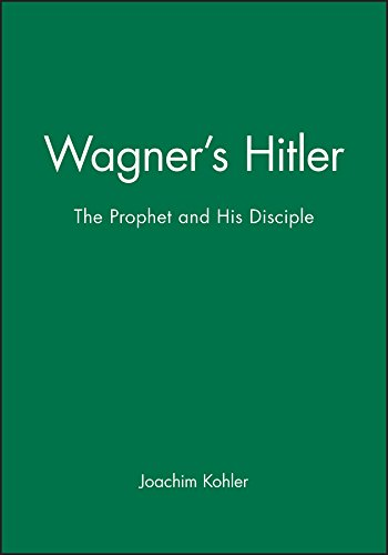9780745627106: Wagner's Hitler: The Prophet and His Disciple