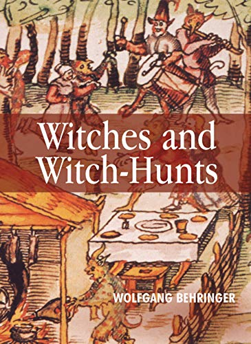 9780745627175: Witches and Witch-Hunts: A Global History