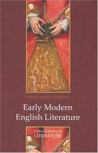 9780745627519: Early Modern English Literature (Polity Cultural History of Literature Series)