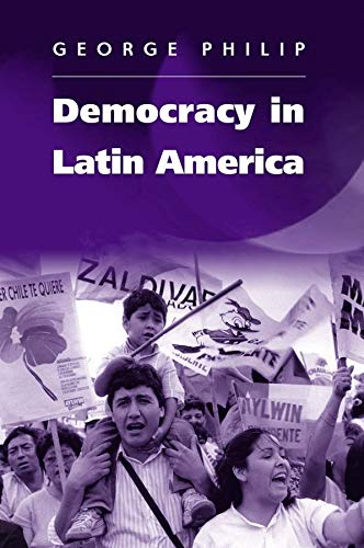 9780745627601: Democracy in Latin America: Surviving Conflict and Crisis?