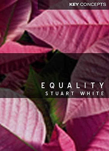 9780745627731: Equality (Key Concepts)