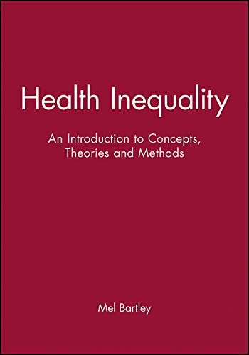 9780745627793: Health Inequality: An Introduction to Concepts, Theories and Methods