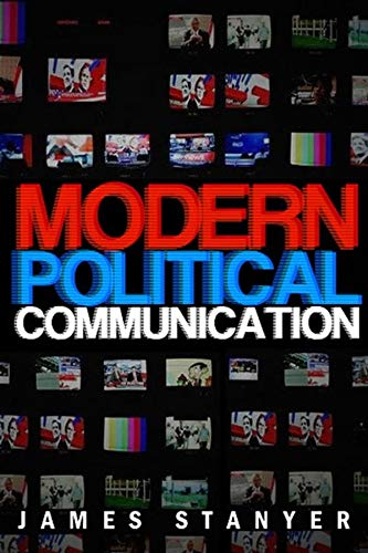 9780745627984: Modern Political Communications: Mediated Politics In Uncertain Terms (Polity Short Introductions)
