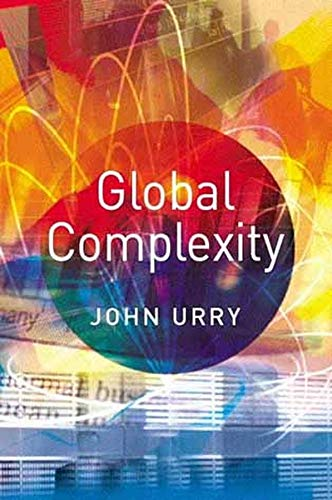 9780745628189: Global Complexity