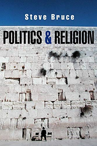 9780745628196: Politics and Religion