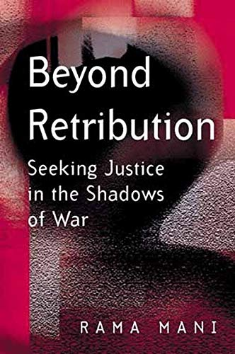 9780745628356: Beyond Retribution: Seeking Justice in the Shadows of War