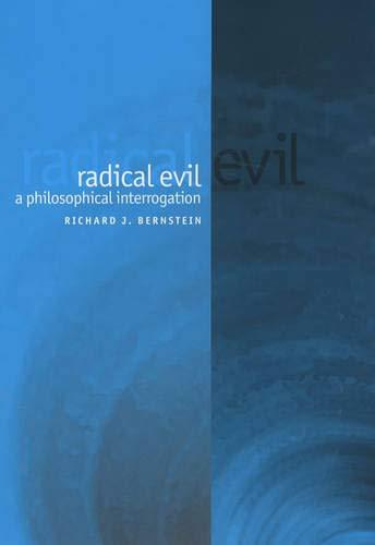 9780745629537: Radical Evil: A Philosophical Interrogation