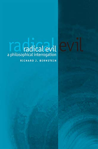 9780745629544: Radical Evil: A Philosophical Interrogation