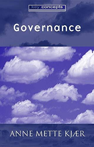 Governance (Key Concepts): Anne Mette Kjaer