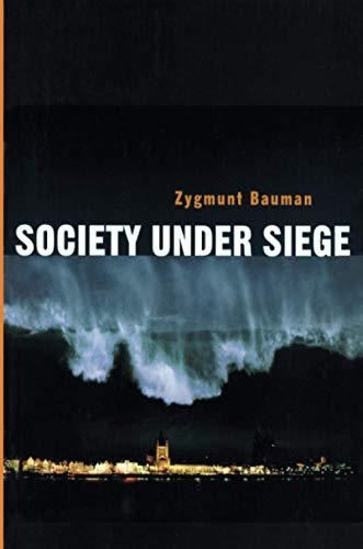9780745629858: Society Under Siege