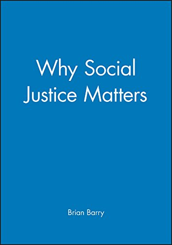 9780745629926: Why Social Justice Matters