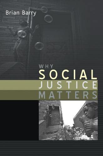 9780745629933: Why Social Justice Matters