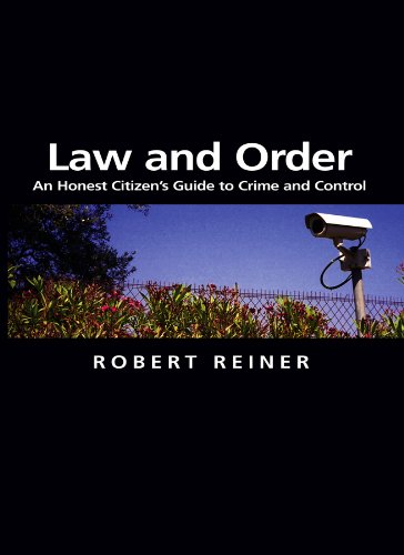9780745629971: Law and Order: An Honest Citizen's Guide to Crime and Control