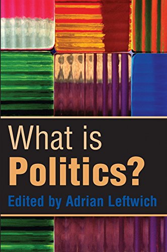 9780745630557: What is Politics?: The Activity and its Study