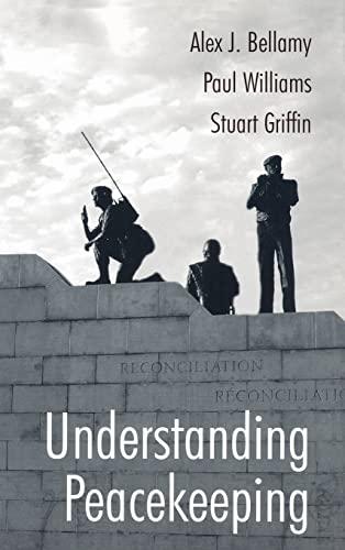 9780745630571: Understanding Peacekeeping
