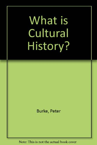 9780745630748: What Is Cultural History?