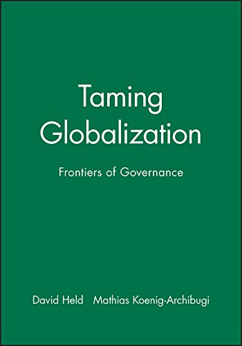 9780745630779: Taming Globalization: Frontiers of Governance