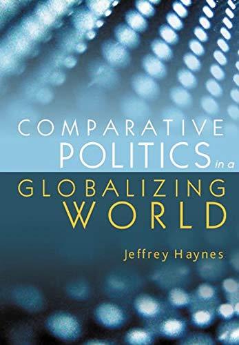 9780745630939: Comparative Politics in a Globalizing World