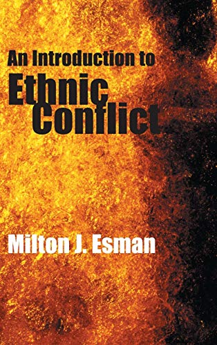 9780745631165: An Introduction to Ethnic Conflict