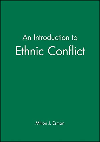 9780745631172: An Introduction to Ethnic Conflict