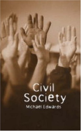 9780745631325: Civil Society (Themes for the 21st Century)