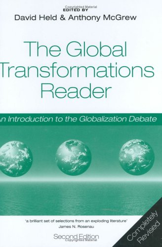 9780745631349: The Global Transformations Reader: An Introduction to the Globalization Debate