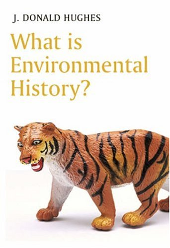 9780745631882: What is Environmental History (What is History series)