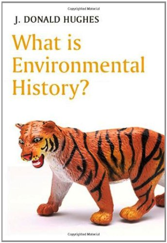 9780745631899: What is Environmental History