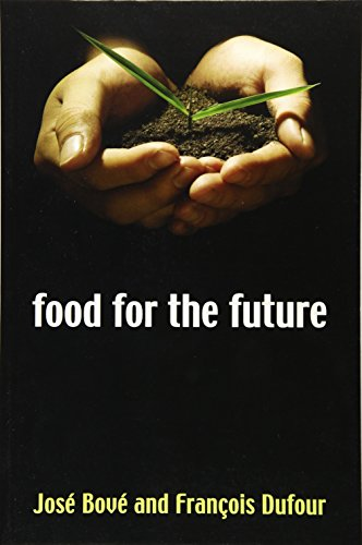 9780745632056: The Food for the Future: Agriculture for a Global Age
