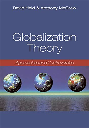 9780745632100: Globalization Theory: Approaches and Controversies