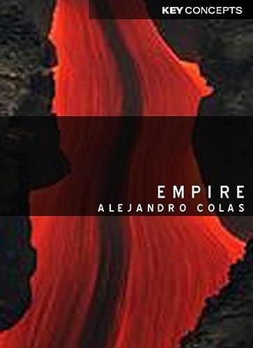 Empire (Key Concepts): Alejandro Colas