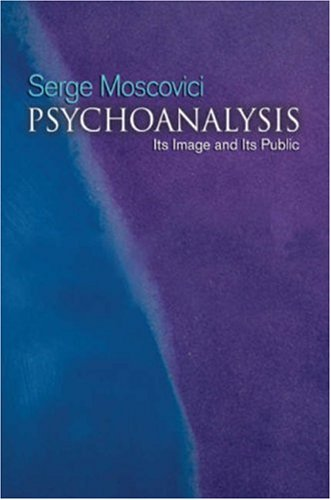 9780745632681: Psychoanalysis: Its image and its public