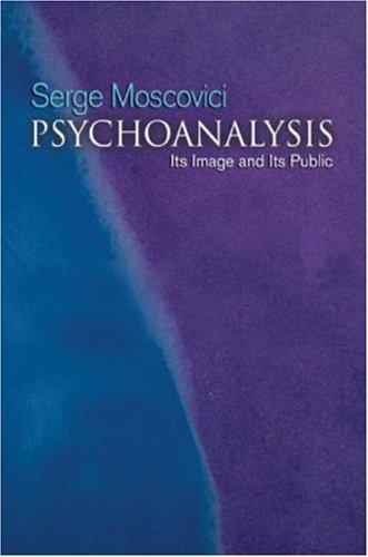 9780745632681: Psychoanalysis: Its Image and Its Public