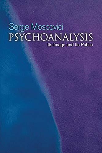 9780745632698: Psychoanalysis: Its Image and Its Public