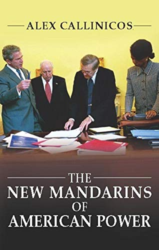 9780745632742: The New Mandarins of American Power: The Bush Administration's Plans for the World