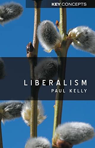 9780745632919: Liberalism (Key Concepts)