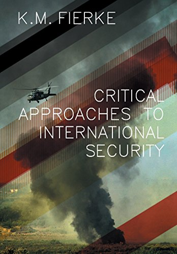 9780745632933: Critical Approaches to International Security