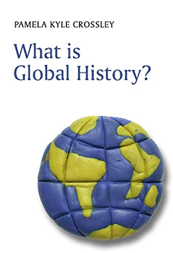 9780745633008: What is Global History? (What is History?)