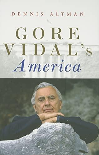 Gore Vidal: Writing America (Hardback): Dennis Altman
