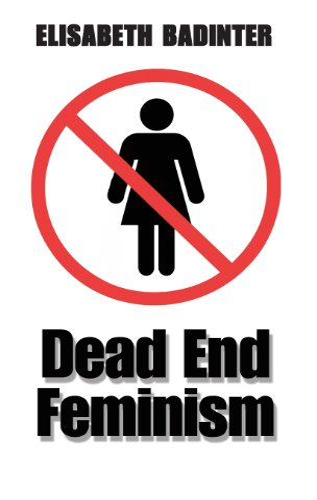 9780745633800: Dead End Feminism