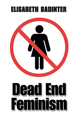 9780745633817: Dead End Feminism
