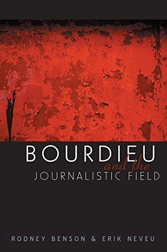 9780745633862: Bourdieu and the Journalistic Field