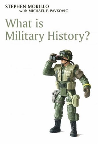 9780745633909: What is Military History?