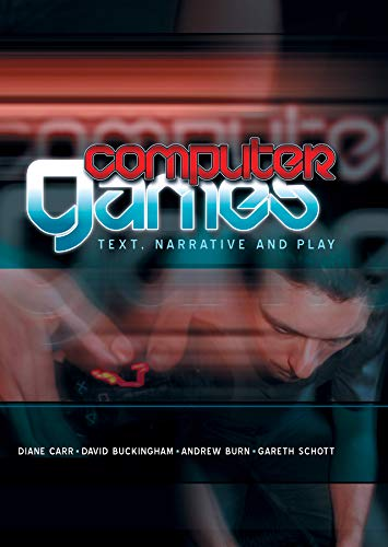 9780745634012: Computer Games: Text, Narrative and Play