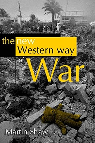 9780745634111: The New Western Way of War: Risk-Transfer War and its Crisis in Iraq