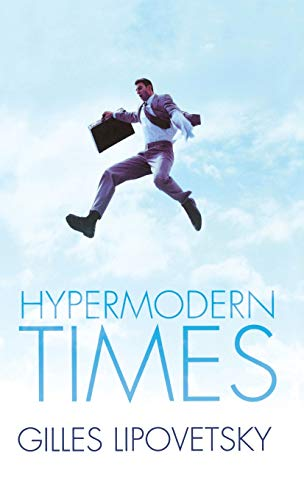 9780745634203: Hypermodern Times (Themes for the 21st Century)