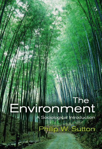 9780745634333: The Environment: A Sociological Introduction