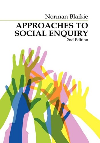 9780745634487: Approaches to Social Enquiry: Advancing Knowledge