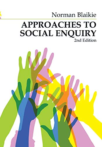 9780745634494: Approaches to Social Enquiry: Advancing Knowledge